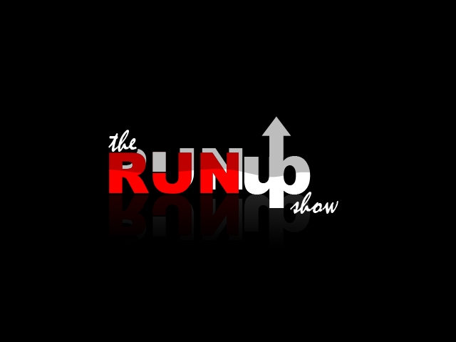 The Run Up Show